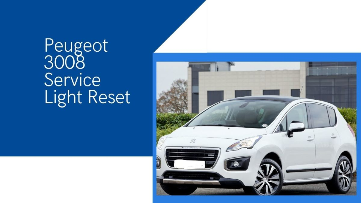 Check Engine Light : Peugeot 3008 Service Light Reset.
