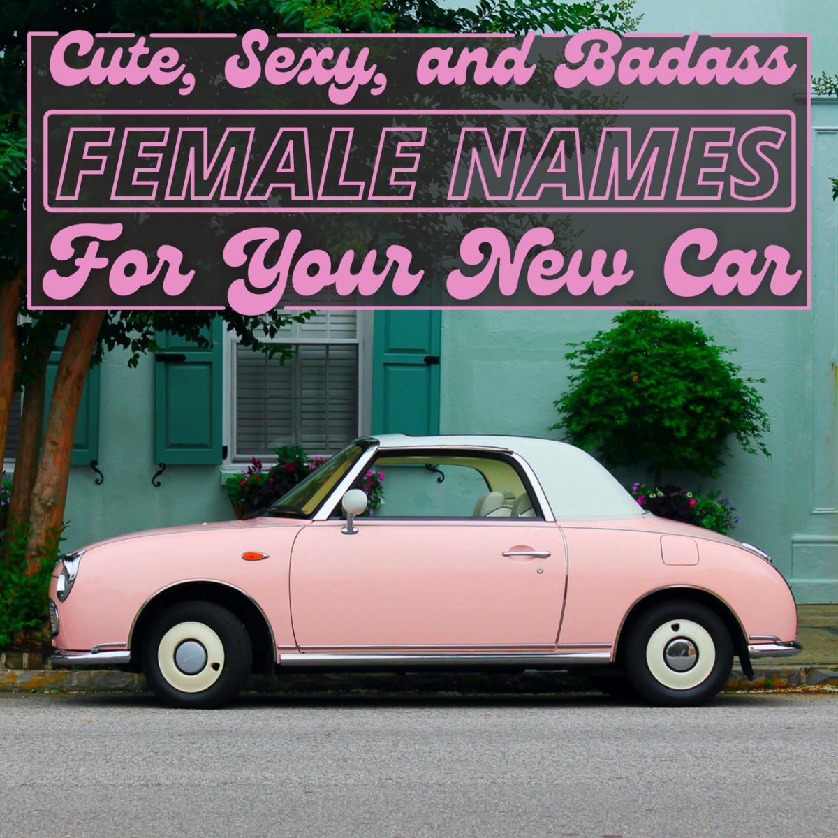 Is your car really yours if you haven't given it a name?