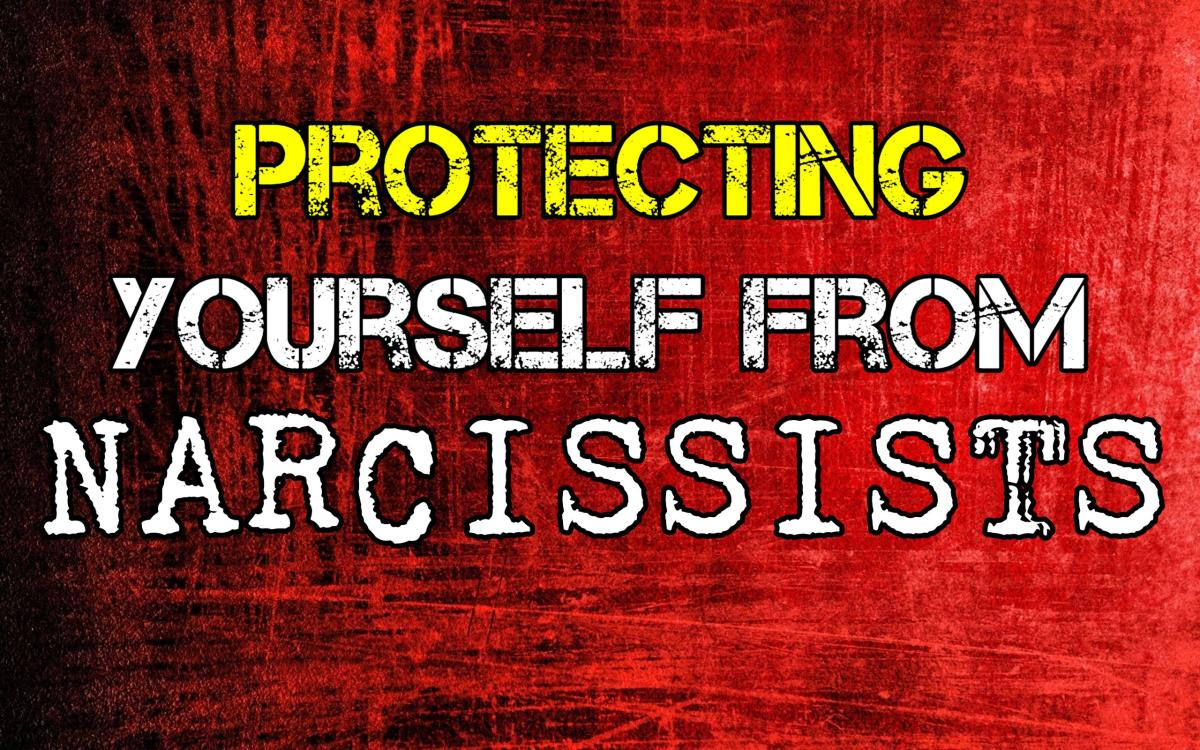 Protecting Yourself From Narcissists