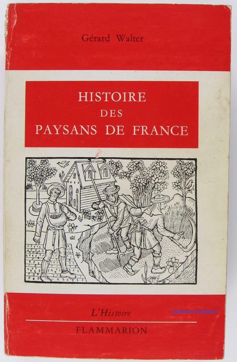 Histoire des Paysans de France Review