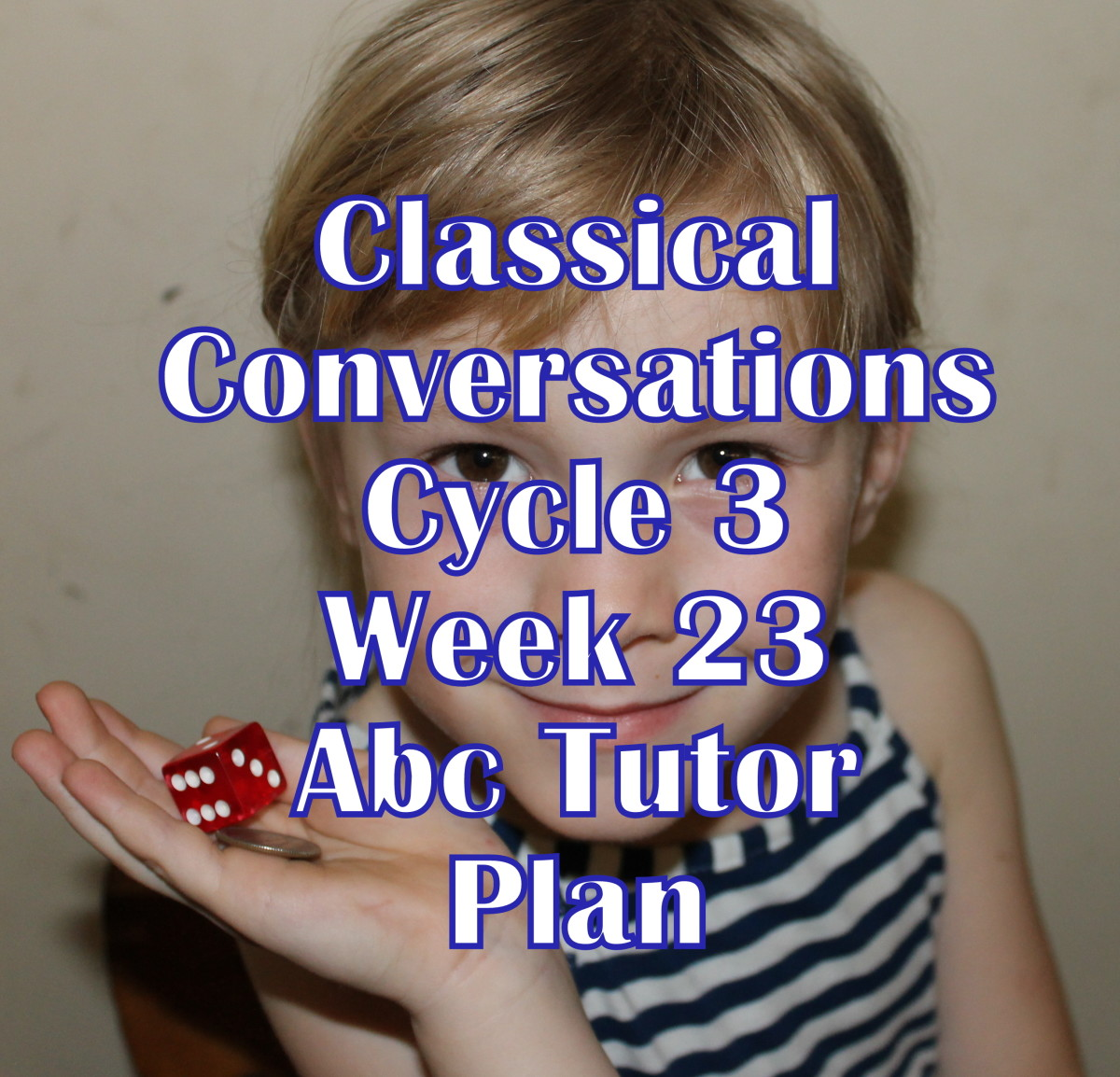 CC Cycle 3 Week 23 Lesson for Abecedarian Tutors