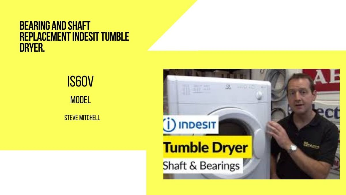 How to Replace the Bearings and Shaft on Indesit Clothes Dryer.