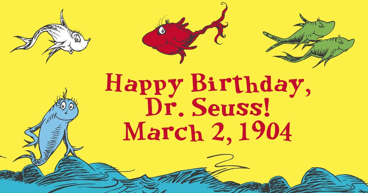 March 2 Is Dr. Seuss' Birthday