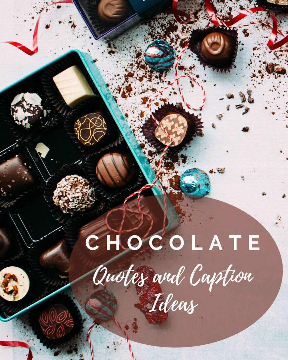 150+ Chocolate Quotes and Caption Ideas for Instagram