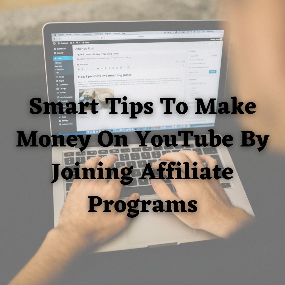 Smart Tips To Make Money On YouTube By Joining Affiliate Programs
