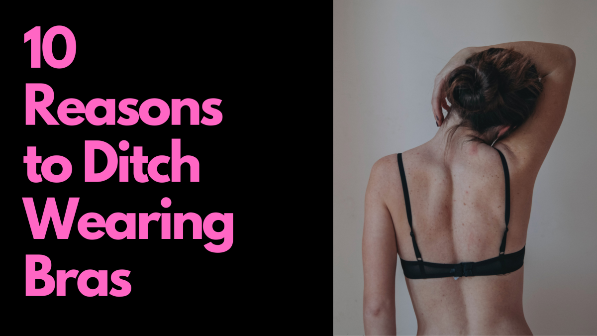 The 10 reasons I stopped wearing bras.