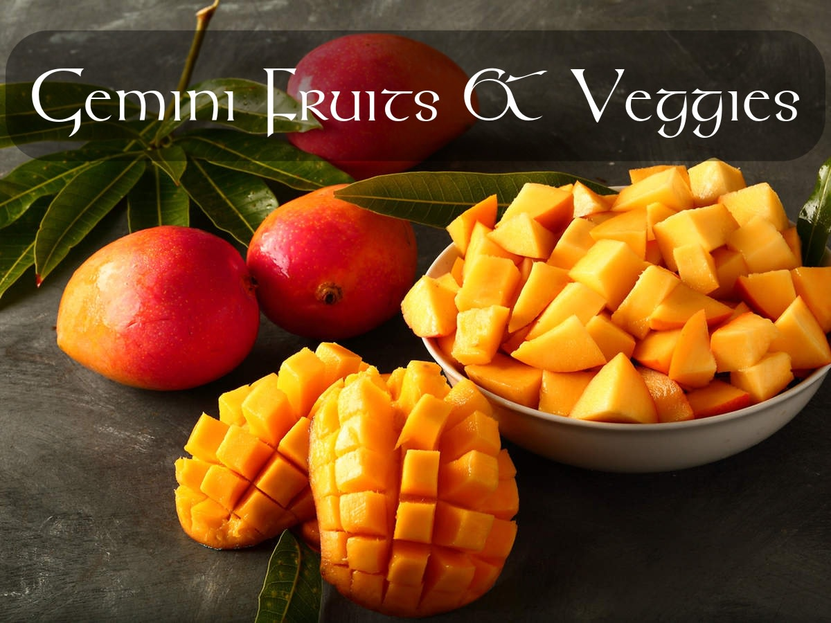 Gemini loves a variety of fruits and veggies. Gemini is sometimes referred to as the king of fruits. They love a garden overflowing with citrus.