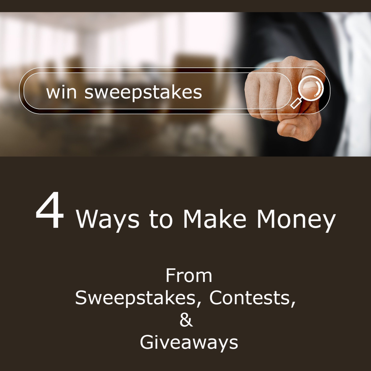 4 Ways to Make Money From Sweepstakes, Giveaways and Contests