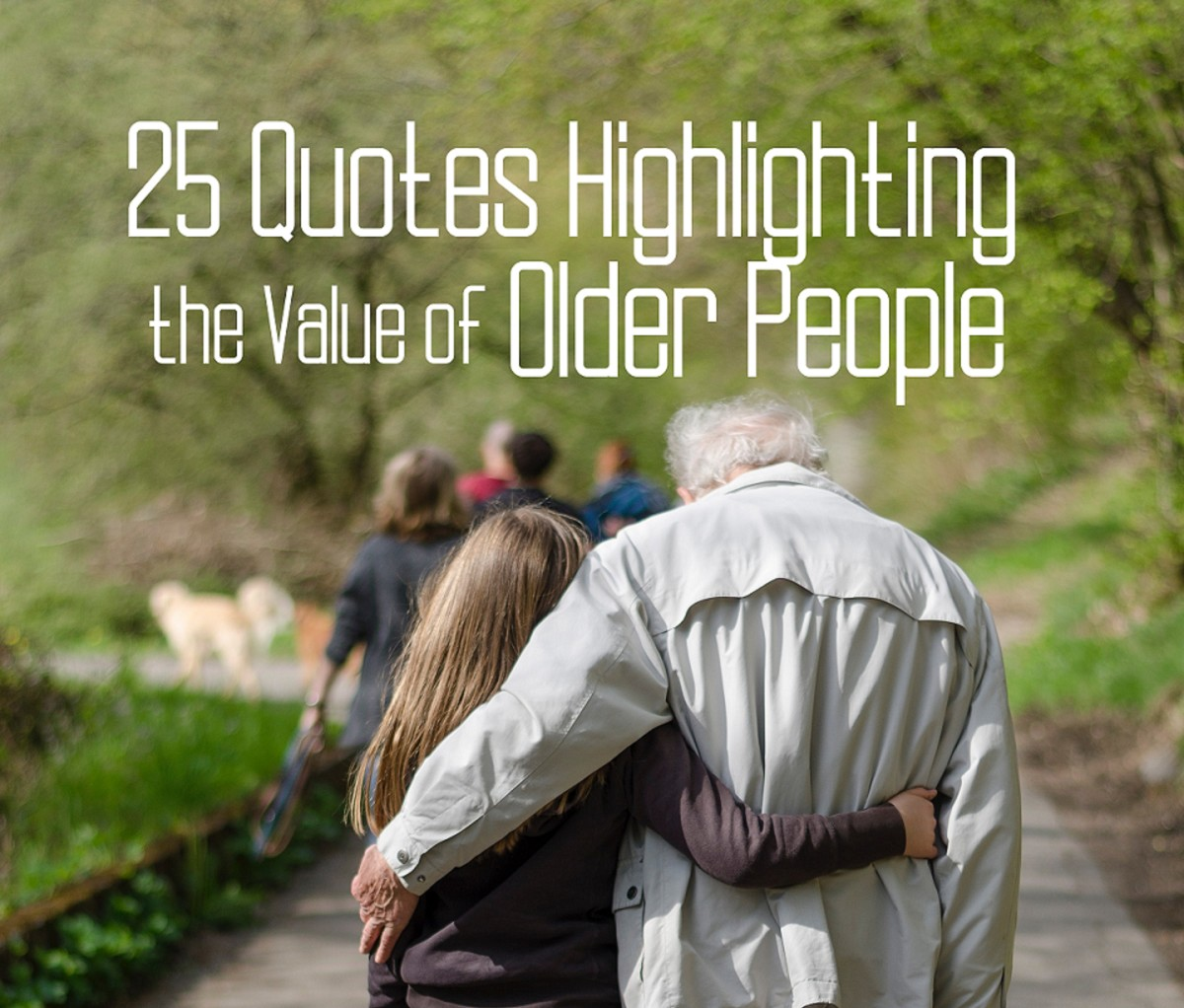 25 Quotes Highlighting the Value of Older People