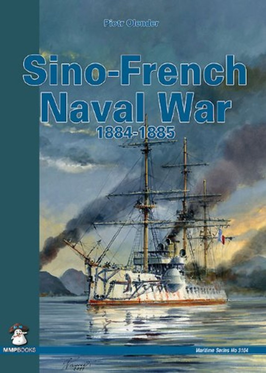 Sino-French Naval War, 1884-1885 Review