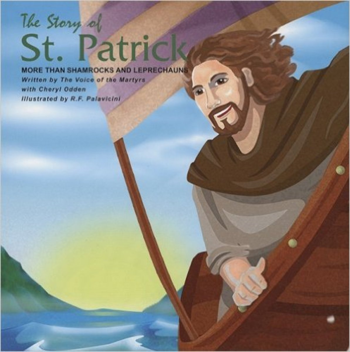 The Story of St. Patrick: More Than Shamrocks and Leprechauns by Voice of the Martyrs