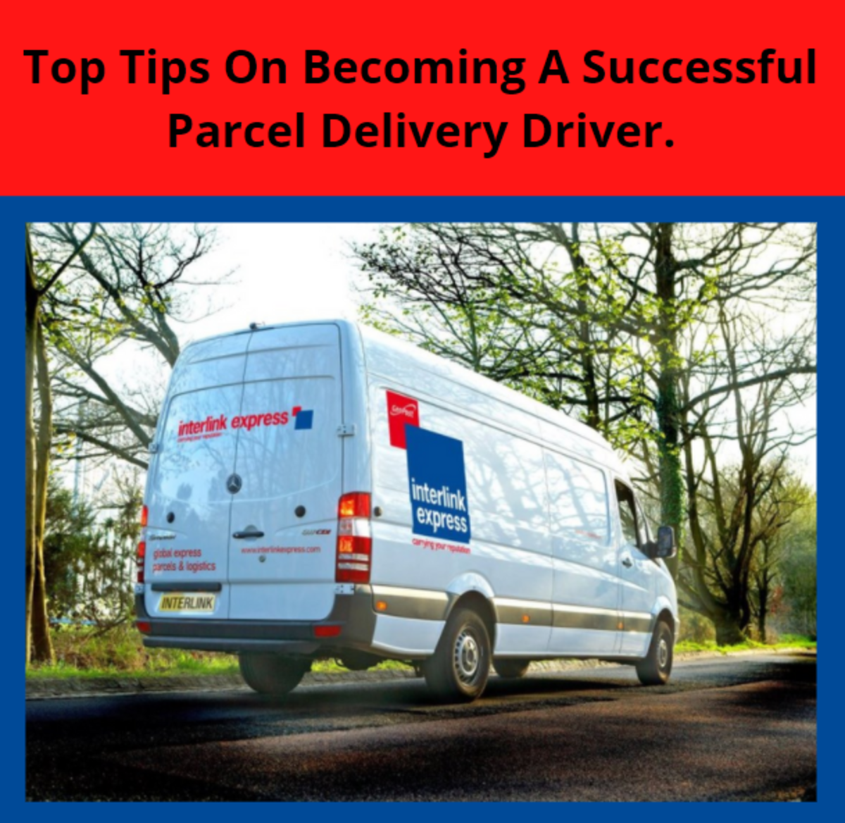 Top Tips on Becoming a Successful Parcel Delivery Driver.