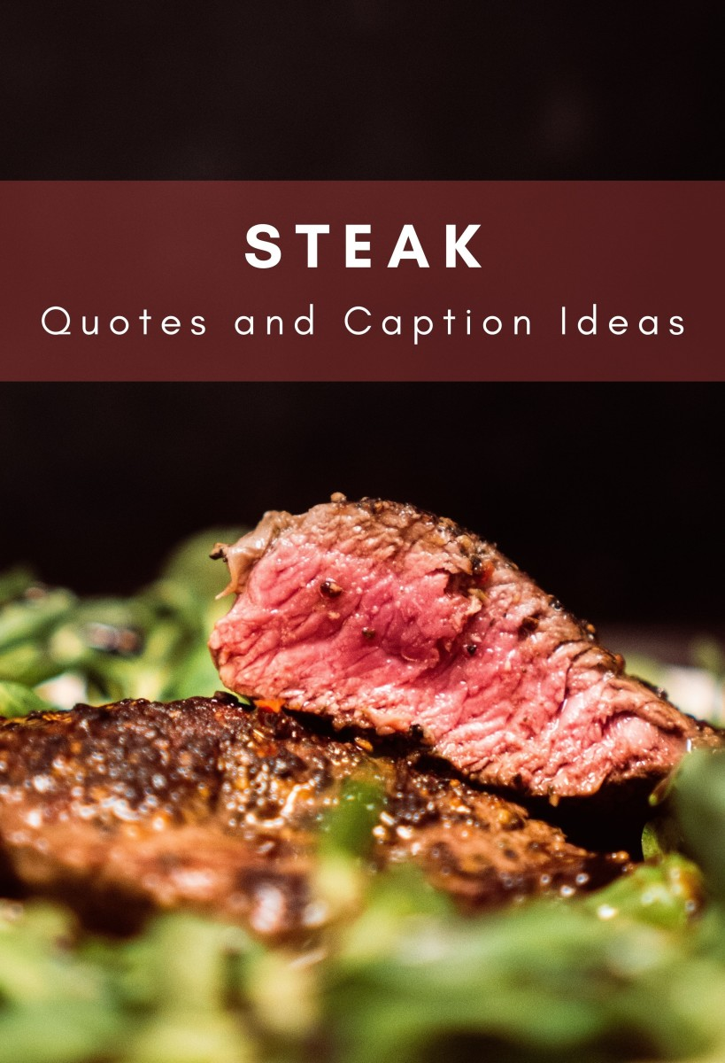 Steak Quotes and Caption Ideas