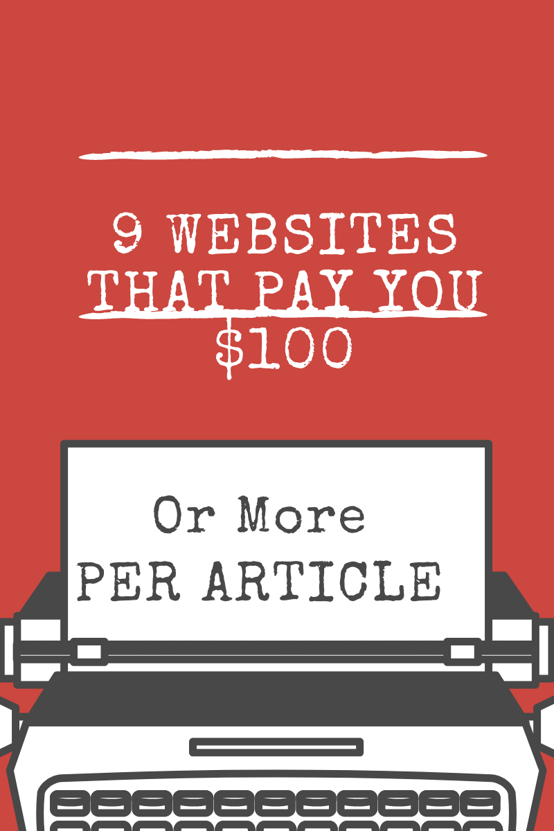 9-sites-that-pay-you-100-per-article