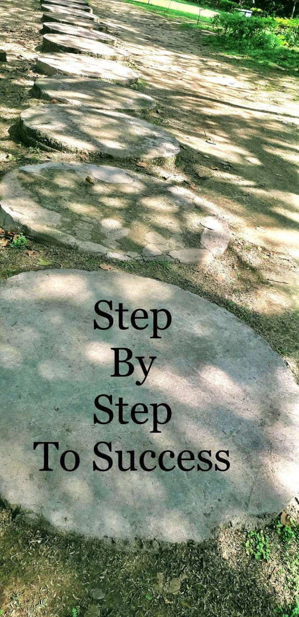 Step by step to success.