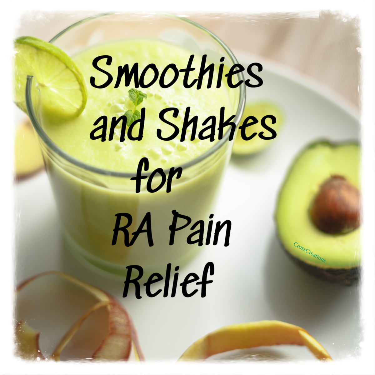 Smoothies and Shakes for RA Pain Relief