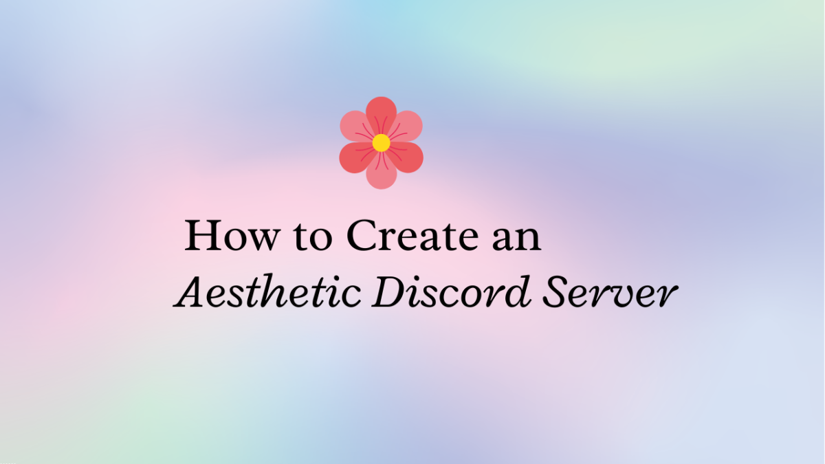 Learn how to create an aesthetic Discord server!