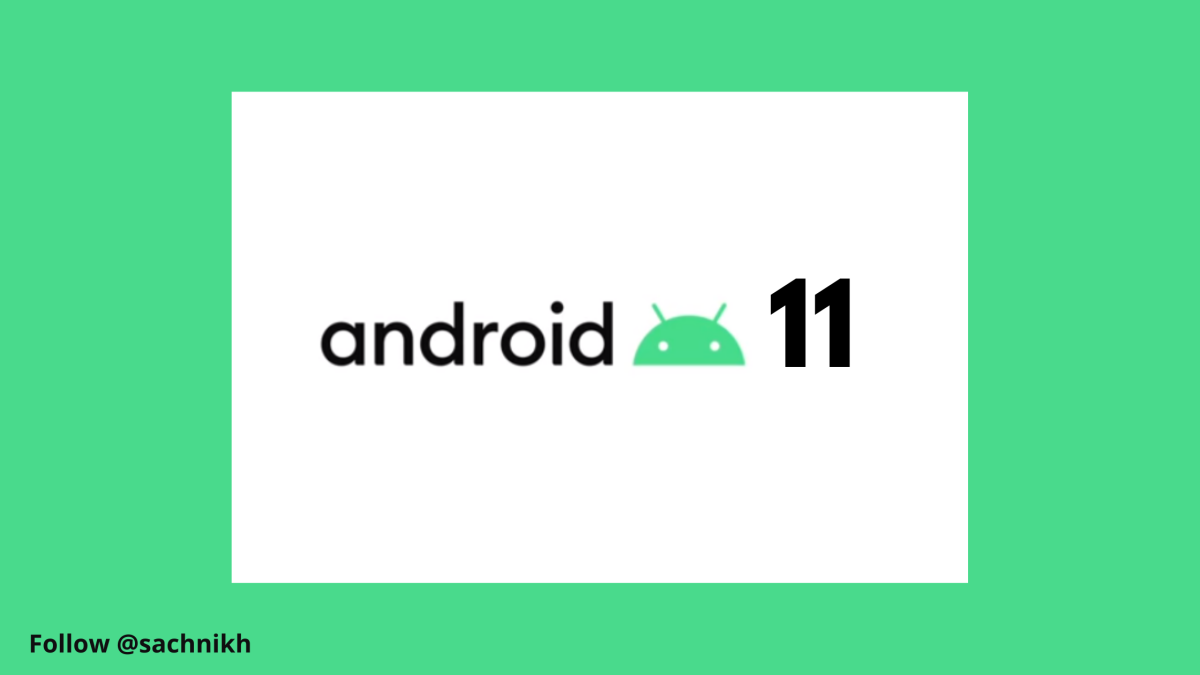 Android 11 Is Finally Here: Top 6 Features You Should Be Excited About!