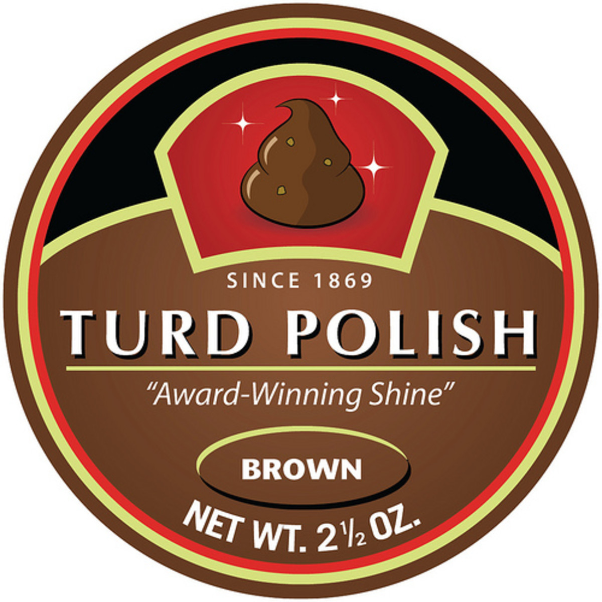 YOU CAN POLISH A TURD