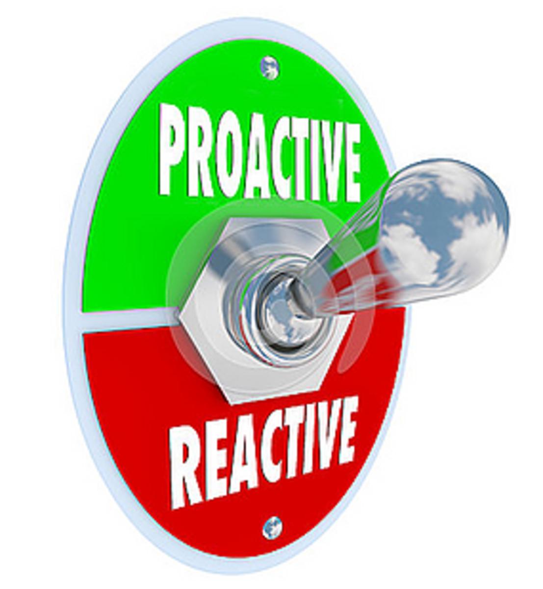 Proactive and Reactive Methods