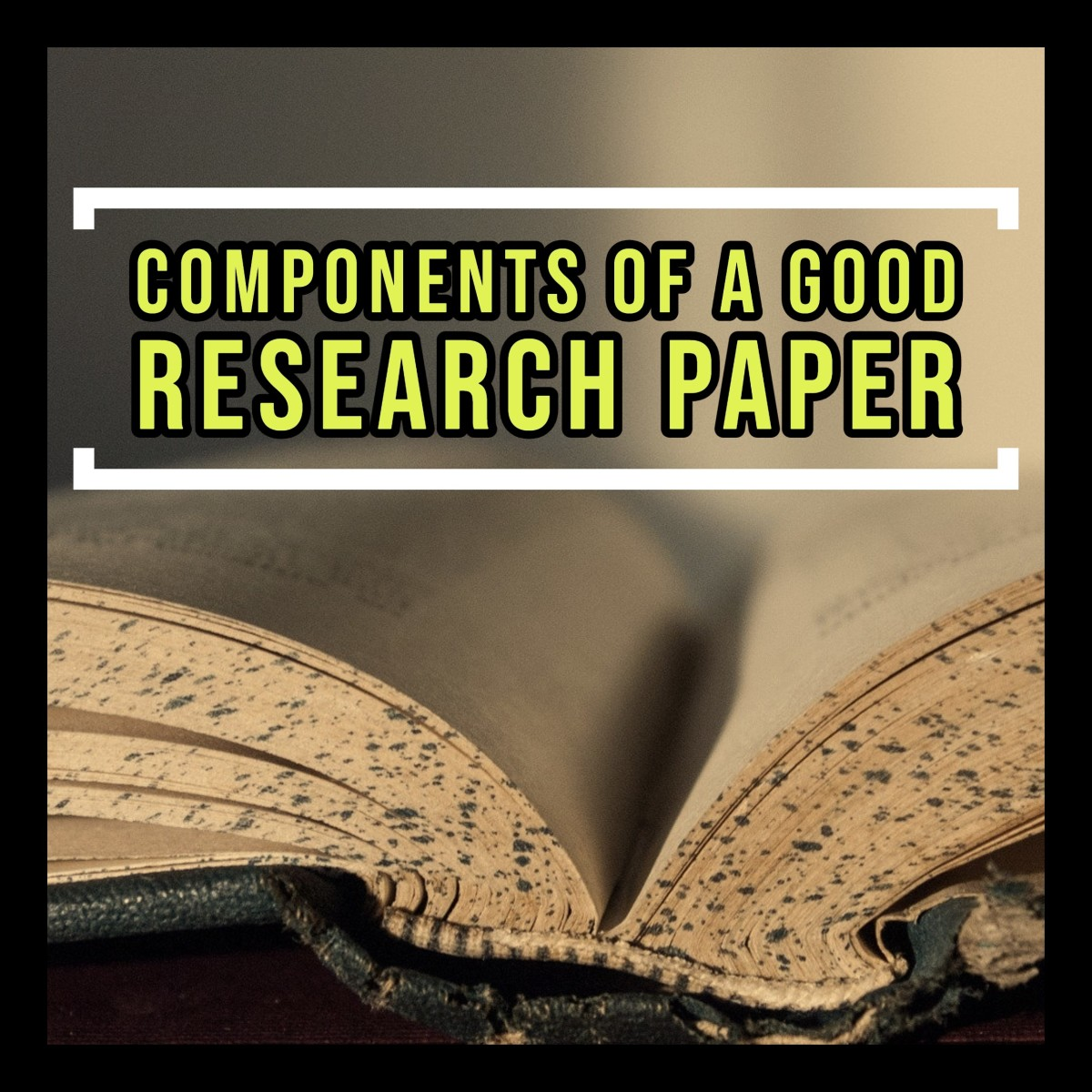 What makes for a good research paper?