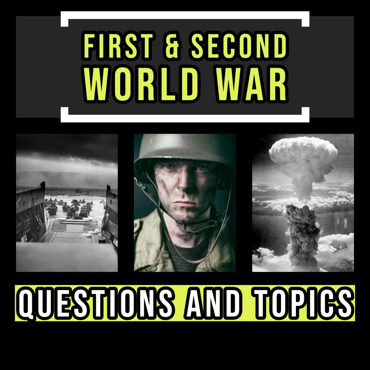 History topics for WWI & WWII.