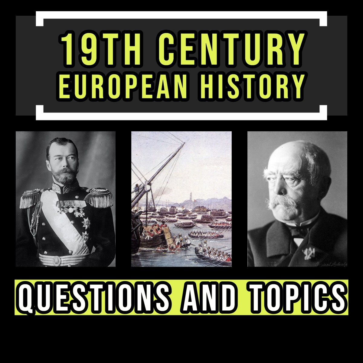 19th Century European history topics and questions.