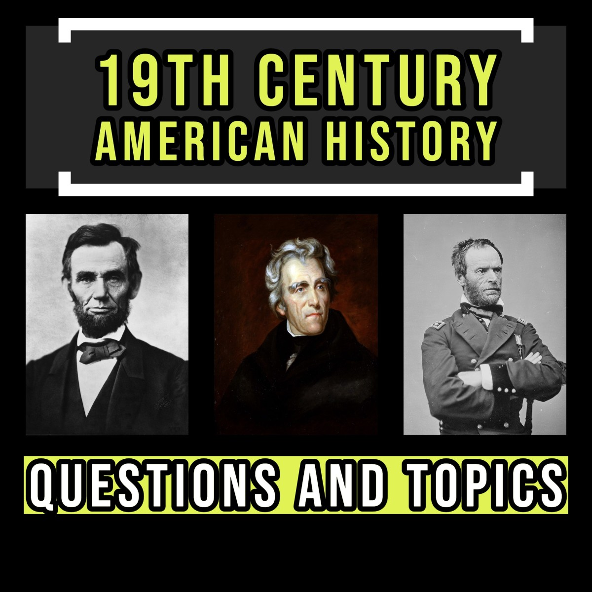19th Century American history questions.