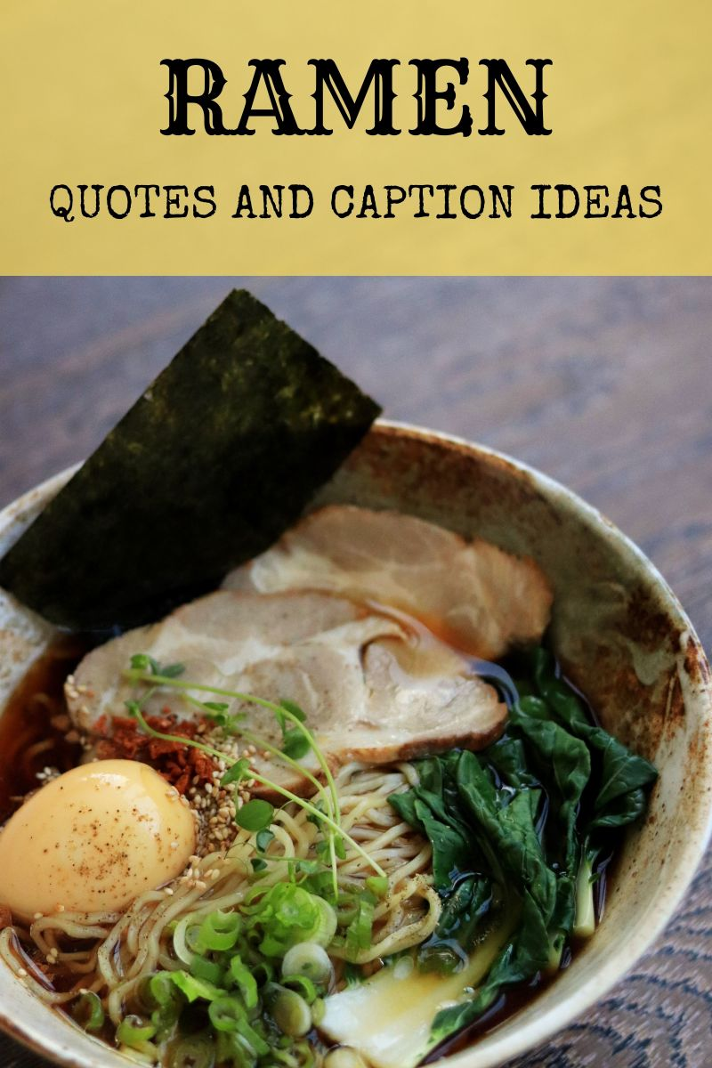 Ramen Quotes and Caption Ideas