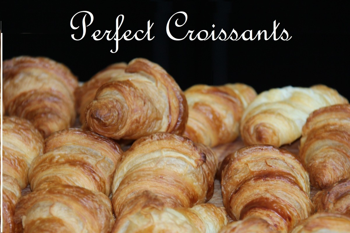 Perfect Croissants: Fables, Folklore, and a Fabulous Recipe