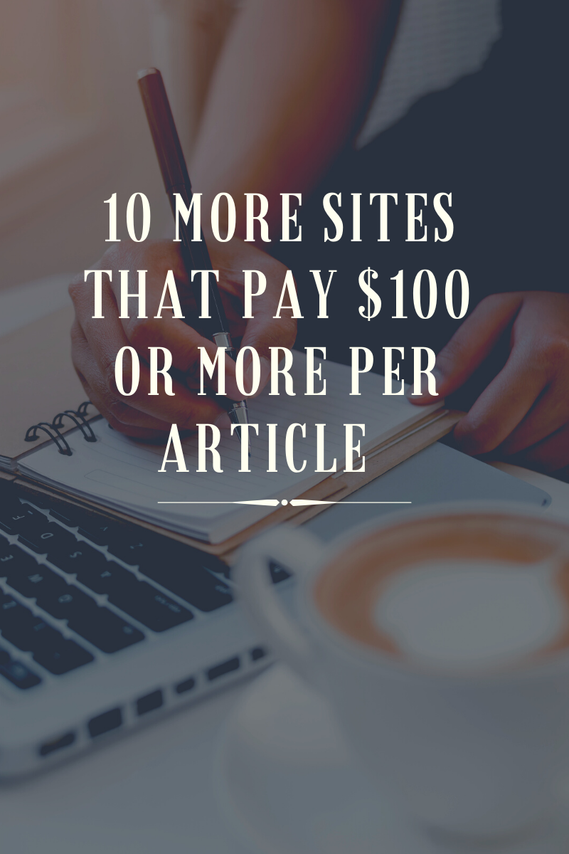 10-more-sites-that-pay-100-or-more-per-article