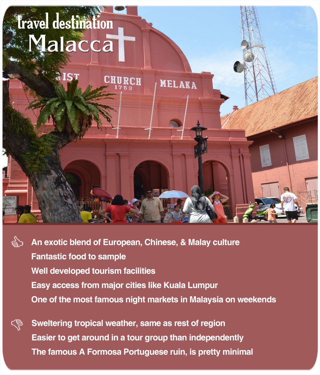 Malacca is a perfect entry point for visitors new to Malaysia. There is a bit of everything for everyone. A slice of culture each from ethnic groups.