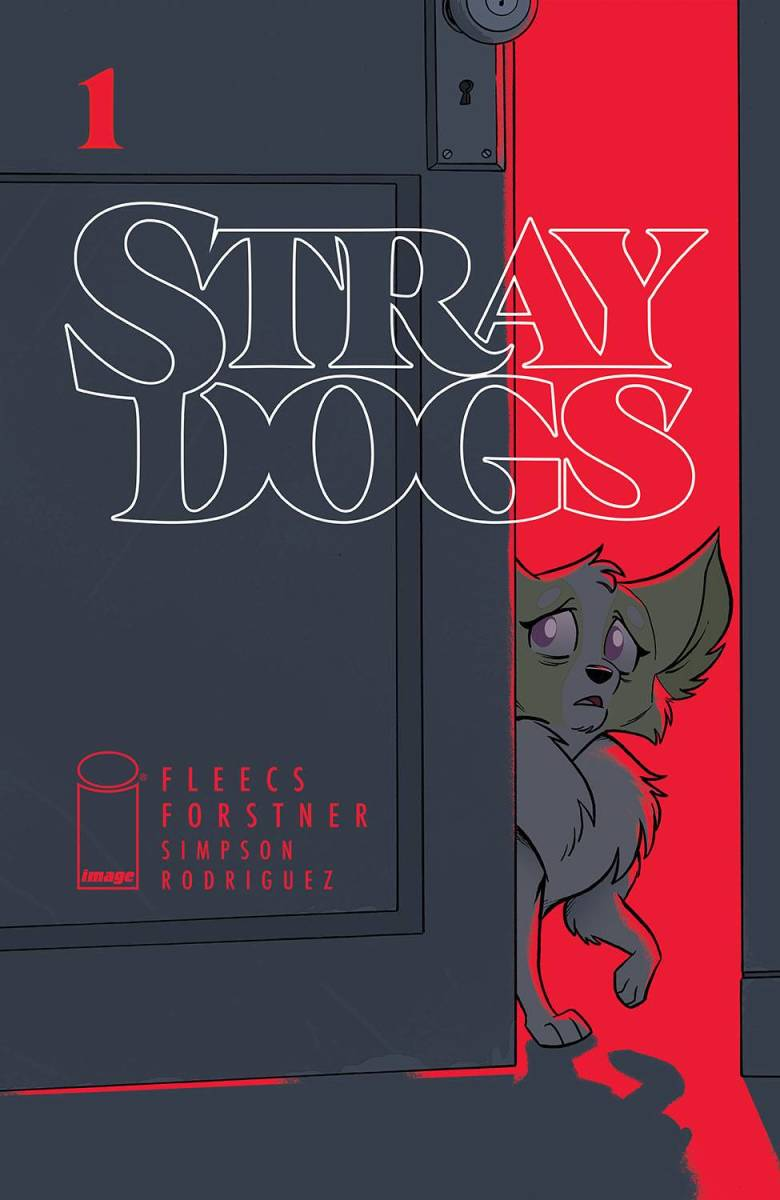 "The main cover for ""Stray Dogs"" #1 from Image Comics."