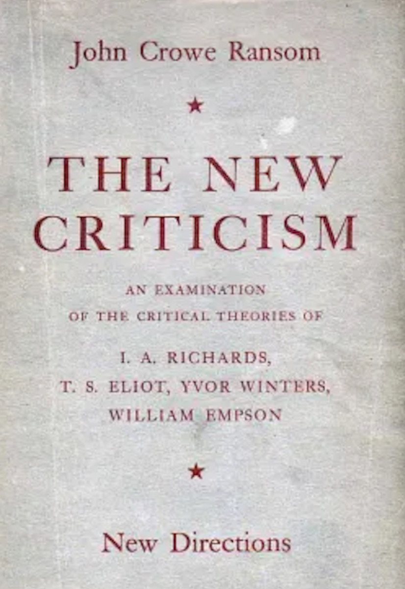 "John Crowe Ranson's ""The New Criticism"""