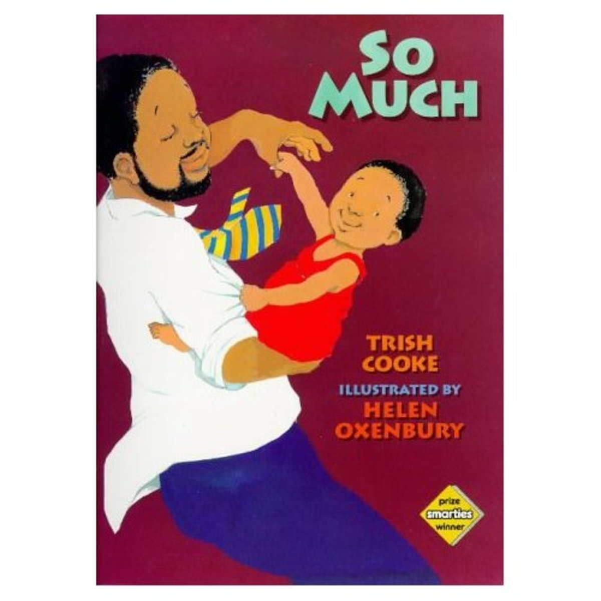 So Much by Helen Oxenbury and Trish Cooke is a children's picture book about family love and a birthday surprise!