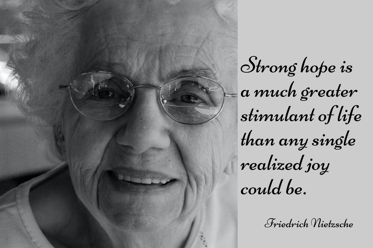 Our hope for something and some place better is at its strongest in our old age.