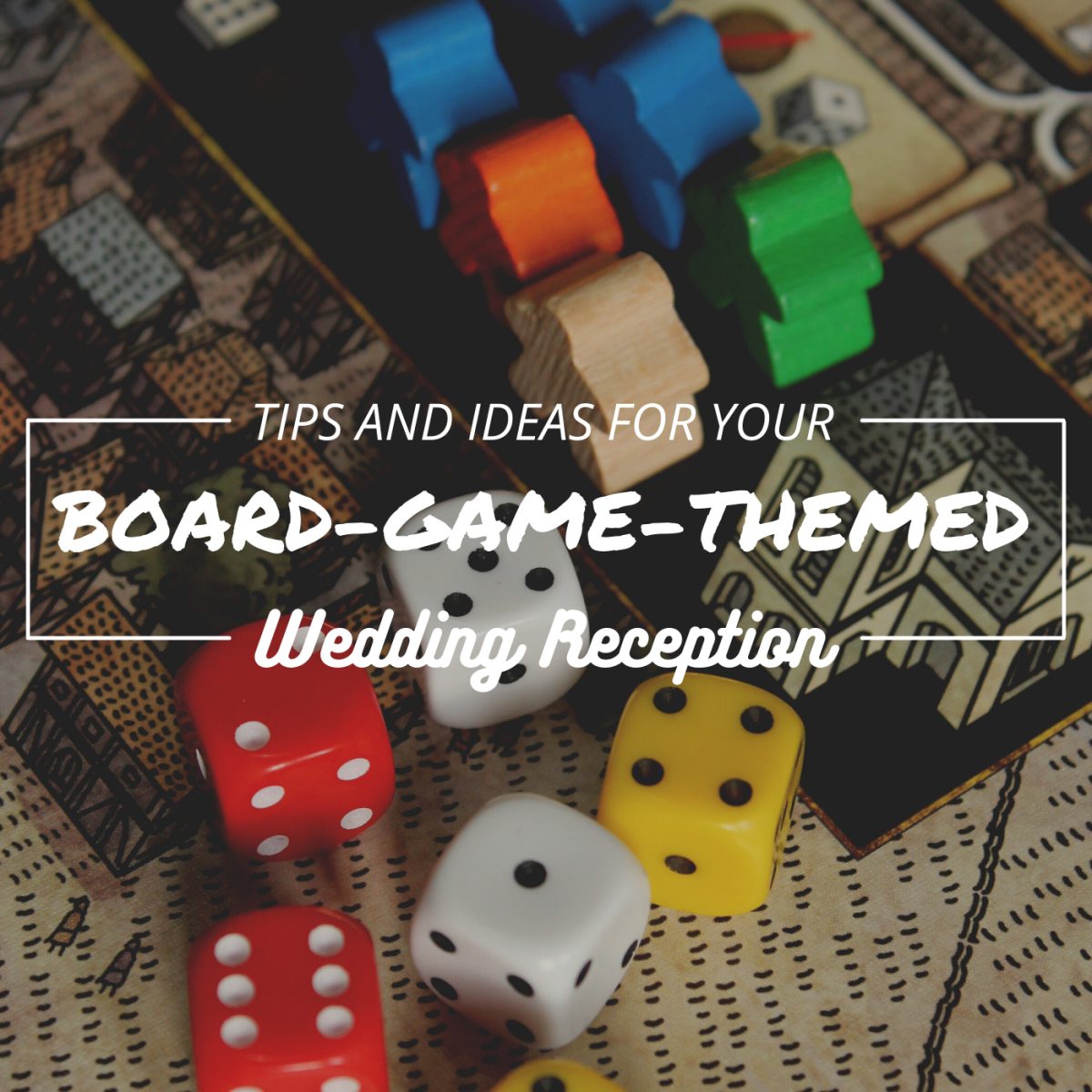 A board-game theme makes for a fun twist on the traditional wedding reception.
