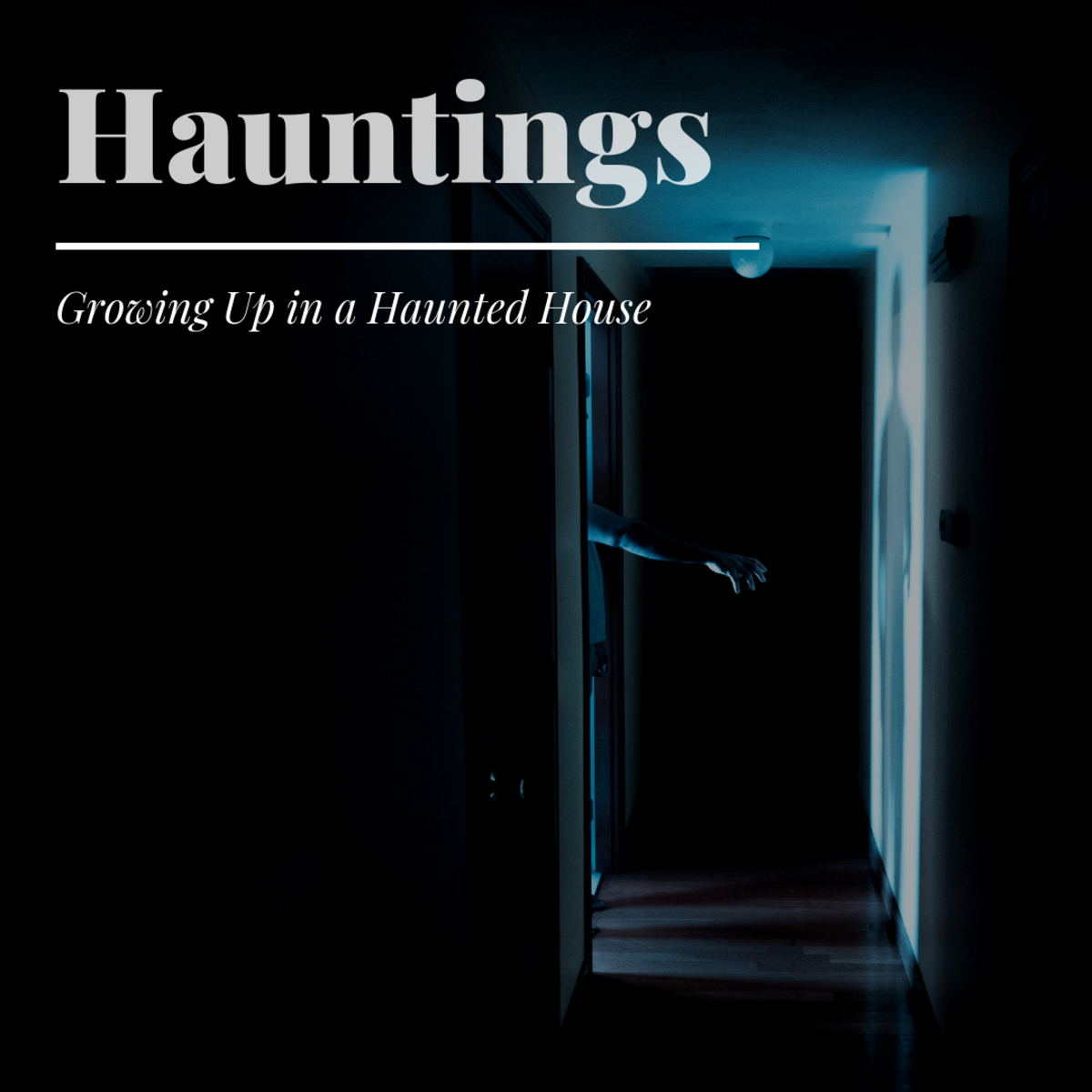 What Is It Really Like to Live in a Haunted House?
