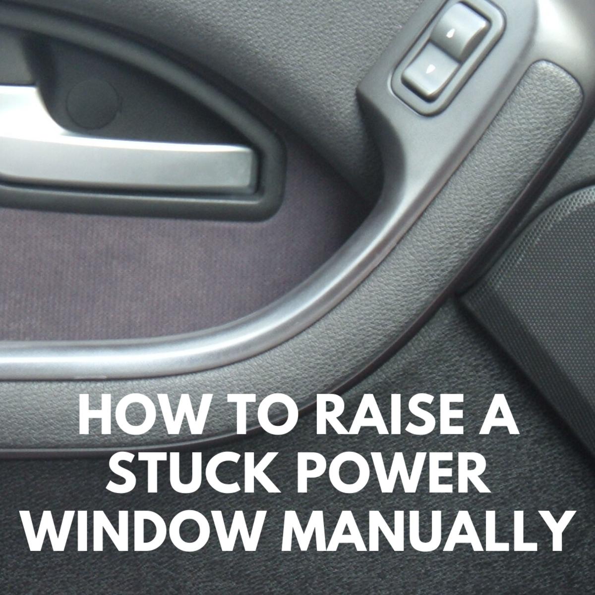 How to Raise a Stuck Power Window Manually