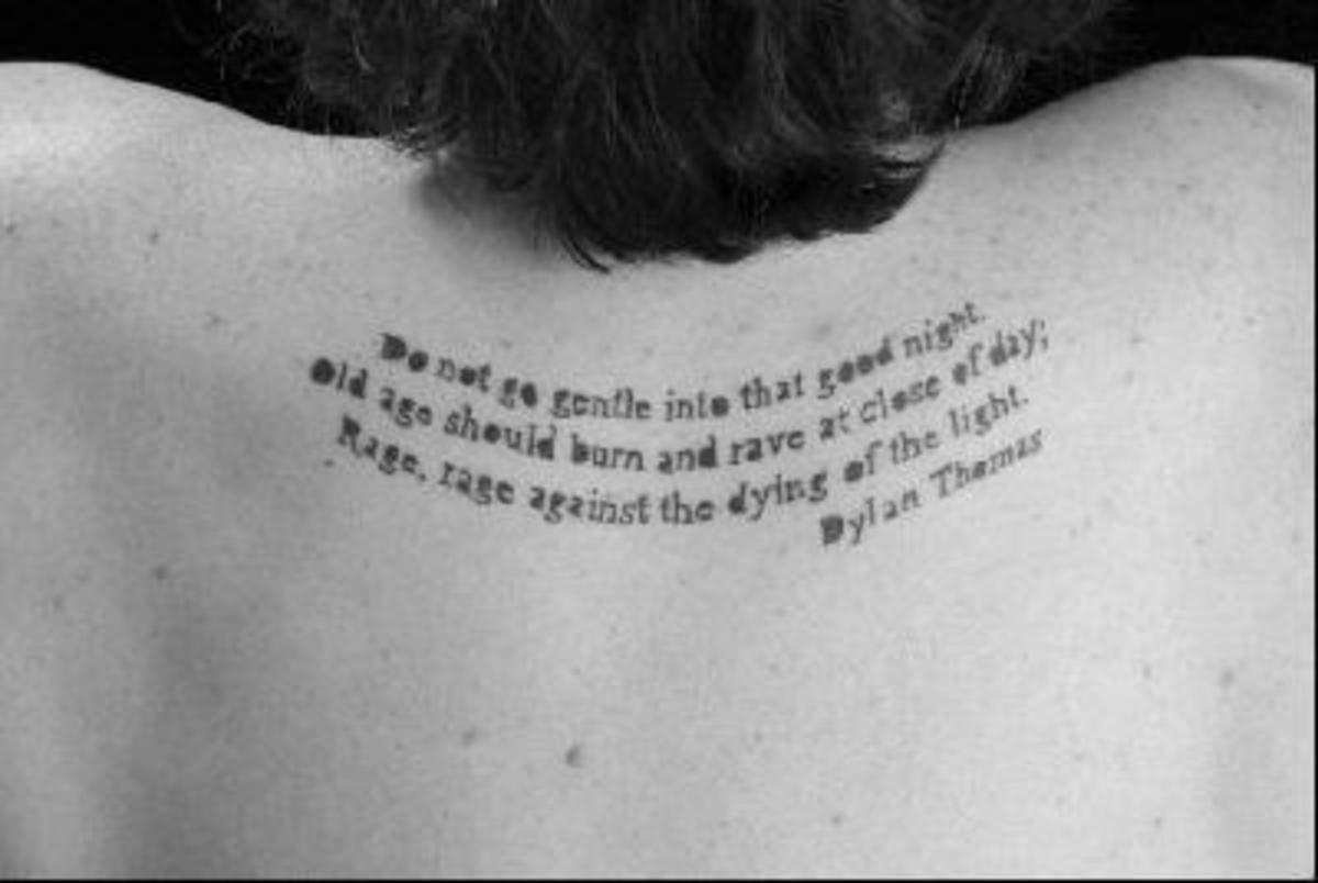 Good Love Tattoo Quotes on Do Not Go Gentle Into That Good Night  Poem By Dylan Thomas