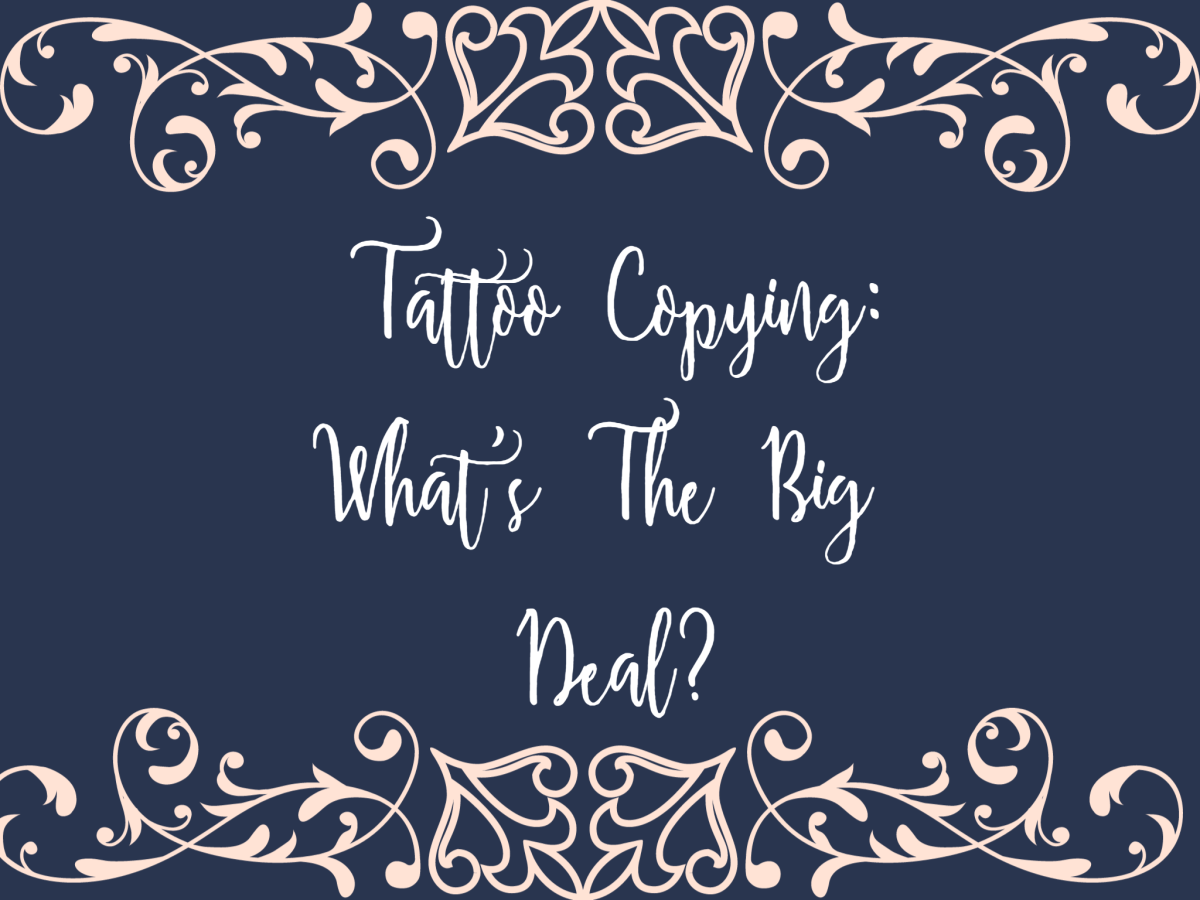 Tattoo Copying: What's The Big Deal?