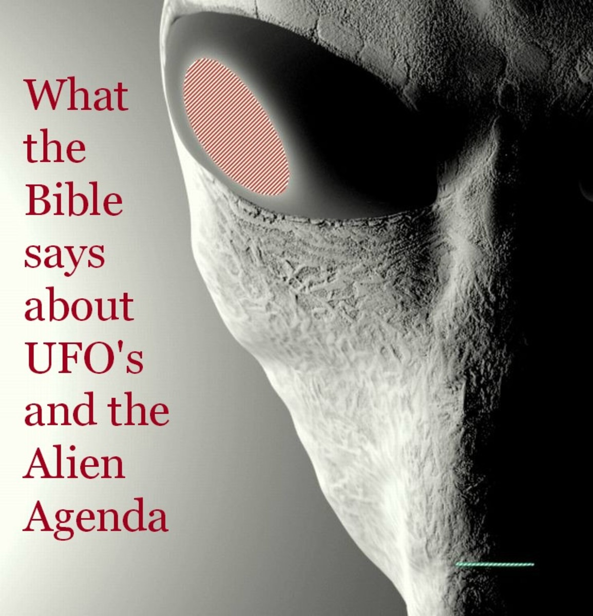 What the Bible Says About Ufos and the Alien Agenda