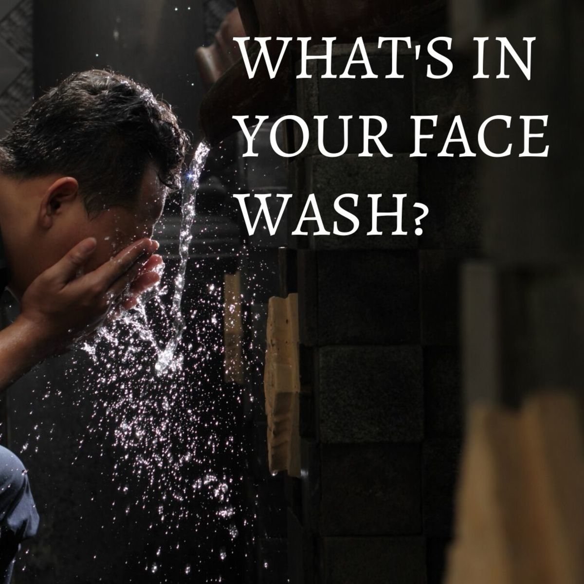 Acne Prevention: Know Your Face Wash Ingredients