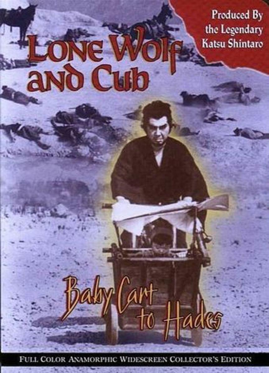Cover for Lone Wolf and Cub: Baby Cart to Hades (aka Lightning Swords of Death) StarringTomisaburo Wakayama.