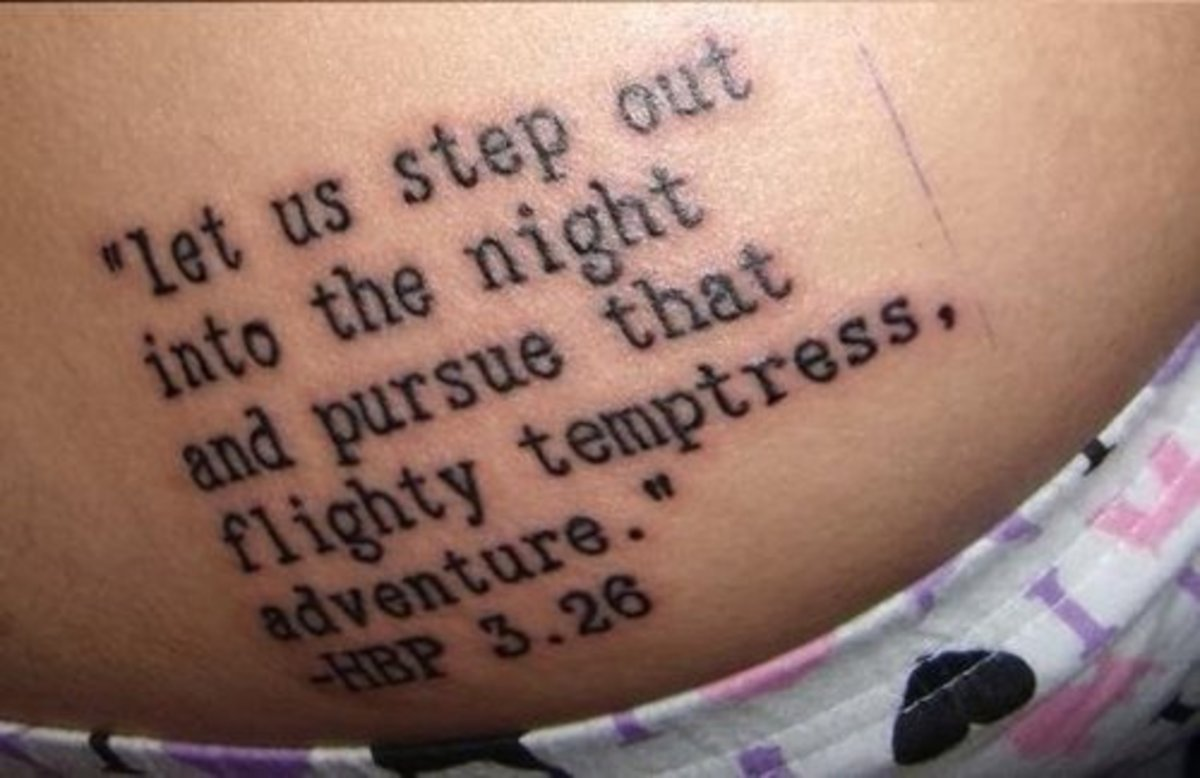 """Let us step out into the night and pursue that flighty temptress, adventure."" -Harry Potter and the Half-Blood Prince"