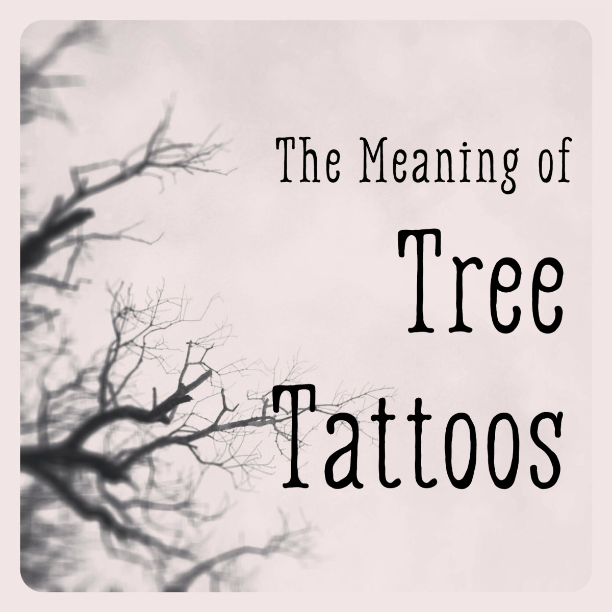 Feet Tattoo Meaning The Meaning of Tree Tattoos