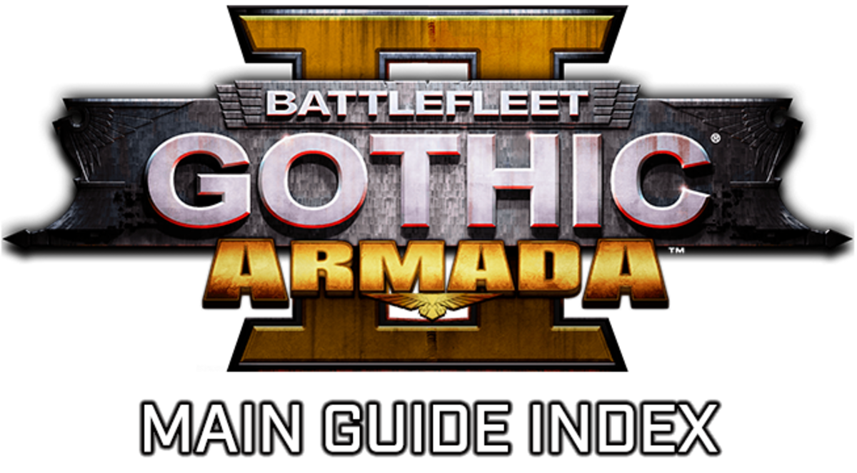 """Battlefleet Gothic: Armada II"" - Main Strategy Guide Index"