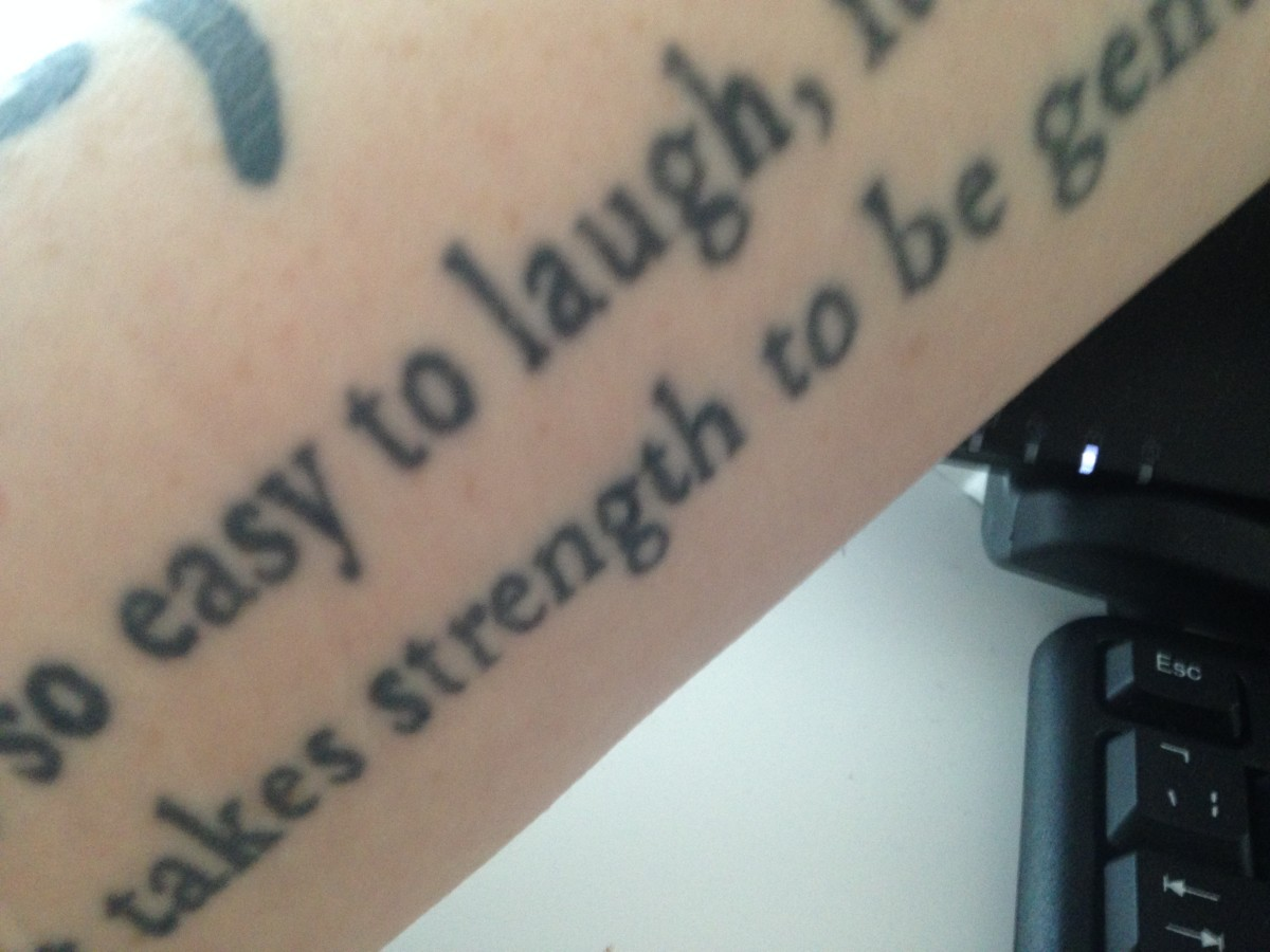 a quote tattooed on my left arm