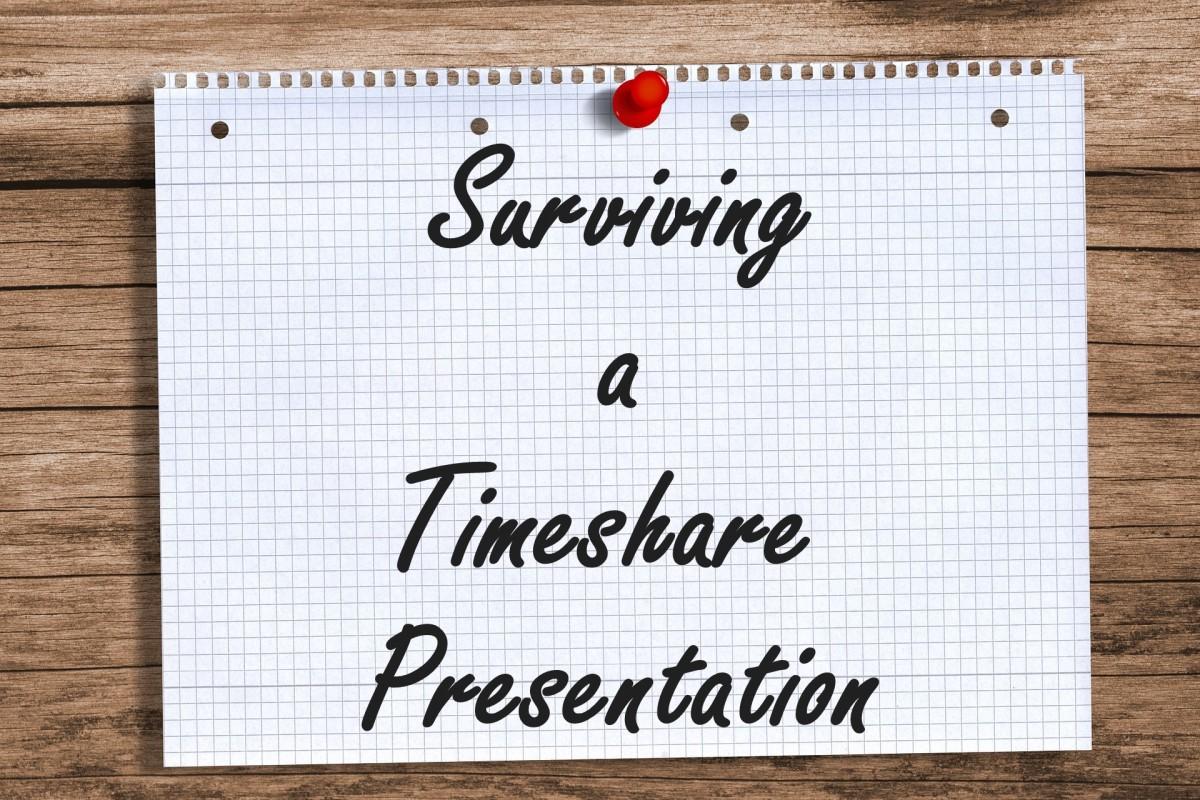 Surviving A Timeshare Presentation Wanderwisdom
