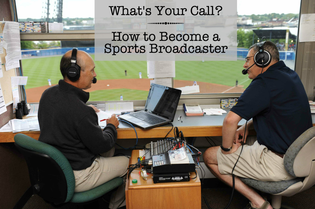 How to become a sportscaster.